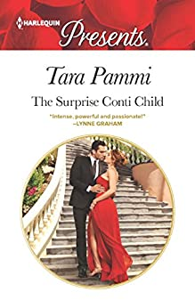 The Surprise Conti Child (The Legendary Conti Brothers) by [Pammi, Tara]