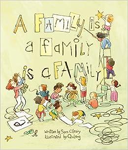 A Family Is a Family Is a Family: Sara O'Leary, Leng, Qin: 9781554987948:  Amazon.com: Books