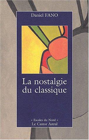 La nostalgie du classique (French Edition)