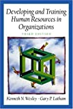 Developing and Training Human Resources in Organizations 9780130894977