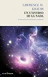 Un universo de la nada (Ensayo (Pasado Presente))