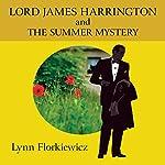 Lord James Harrington and the Summer Mystery | Lynn Florkiewicz