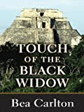 Touch of the Black Widow, Bea Carlton, 0786257067