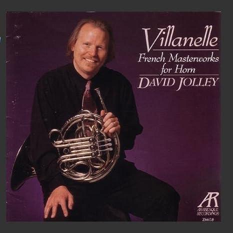 Villanelle: French Masterworks For Horn