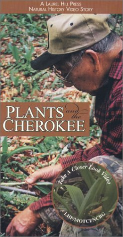 Take a Closer Look: Plants and the Cherokee [VHS]