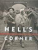 Hell's Corner, J. L. Granatstein, 1553650476