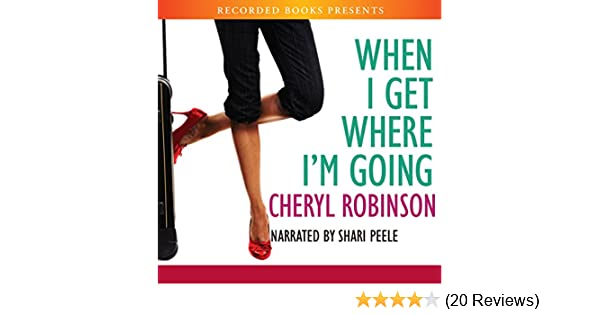 Amazon com: When I Get Where I'm Going (Audible Audio Edition