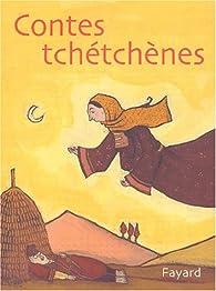 Contes tchétchènes par Philippe Frison