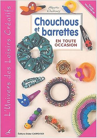 Amazon Fr Chouchous Et Barrettes En Toute Occasion