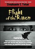 Flight of the Raven, Stephanie Tolan, 1439243794
