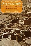 The Dynamics of Polyandry, Nancy E. Levine, 0226475697