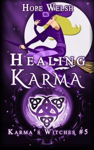 Healing Karma (Karma's Witches) (Volume 5)