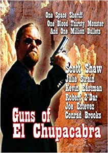 Guns of El Chupacabra
