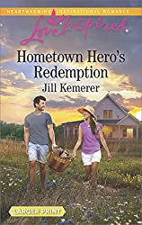 Hometown Hero's Redemption (Love Inspired Large Print)
