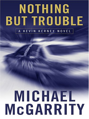Read Online Nothing but Trouble: A Kevin Kerney Novel PDF ePub fb2 ebook