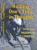 Holding One's Time in Thought, Bogdan Czaykowski, Samuel V. LaSelva, 0921870523
