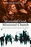 Missional God, Missional Church, Ross Hastings, 0830839550