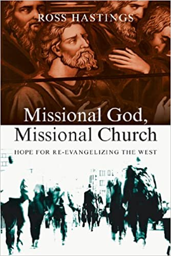 Missional God Missional Church