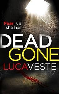 DEAD GONE by Veste, Luca (2014) Paperback