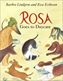 Rosa Goes to Daycare, Barbro Lindgren, 0888993919