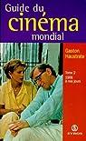 Guide du cinema mondial, tome 2 par Haustrate