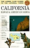 The Sierra Club Guides to the National Parks of California, Hawaii and American Samoa, Sierra Club, 0679764976