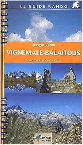 Lire en ligne Le guide rando : Vignemale-Balaïtous pdf, epub