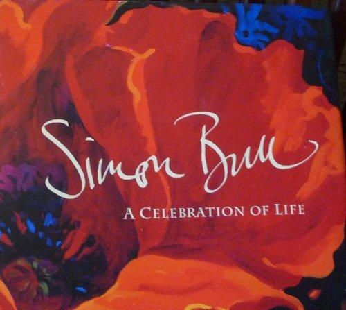 SIMON BULL : A Celebration of Life (signed)