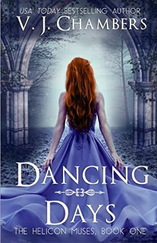 Dancing Days (The Helicon Muses) (Volume 1) (The Erotic Muse)