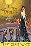 The Green Mill Murder: A Phryne Fisher Mystery offers