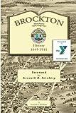 Brockton Massachusetts (North Bridgewater): History 1645-1911