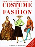 The Illustrated Encyclopedia of Costume and Fashion, Jack Cassin-Scott, 0289800935