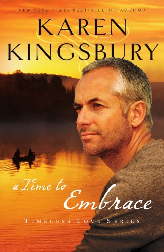 a time to embrace (Timeless Love)