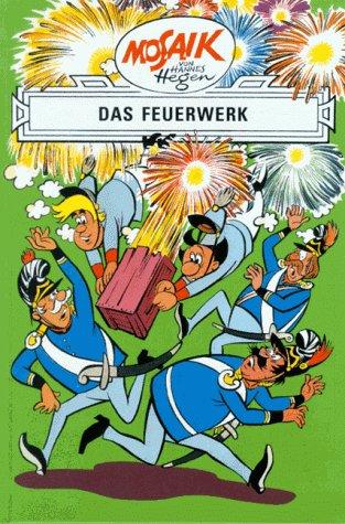 Die Digedags Bd.21 Das Feuerwerk