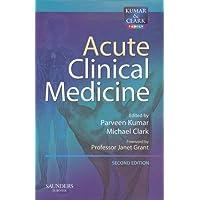 Acute Clinical Medicine (Old Edition)