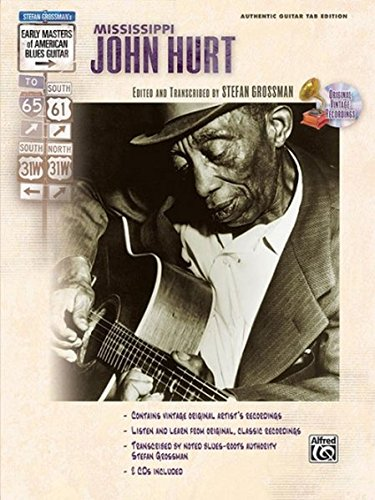 Stefan Grossman's Early Masters of American Blues Guitar: Mississippi John Hurt, Book & CD