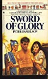 Sword of Glory, Peter Danielson, 0553268007