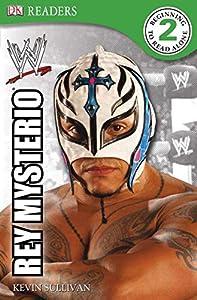 DK Reader Level 2 WWE: Rey Mysterio (DK READERS)