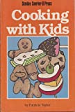 Cooking with Kids, Taylor, Patricia, 0897301129