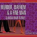Murder, Mayhem & a Fine Man Audiobook by Claudia Muir Burney Narrated by Sharon Washington