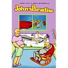 John's Paradise: Bad Day