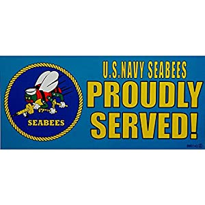 """U.S. Navy Seabees Proudly Served Bumper Sticker 3""""X6-1/2"""" by FindingKing"""