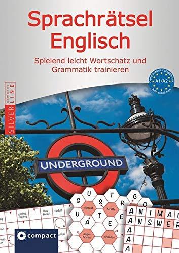 Compact Sprachrätsel Englisch - Niveau A1 & A2: Englisch-Rätsel zu Wortschatz und Grammatik