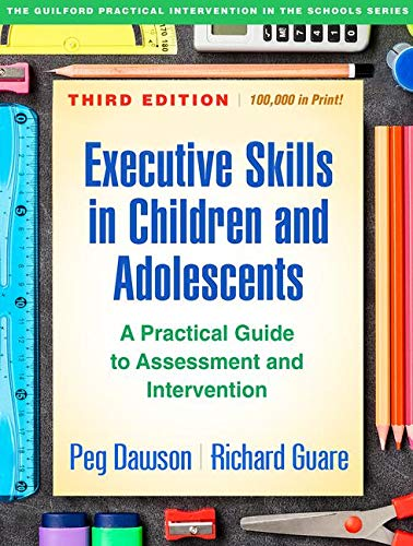 Pdf Medical Books Executive Skills in Children and Adolescents, Third Edition: A Practical Guide to Assessment and Intervention (The Guilford Practical Intervention in the Schools Series)