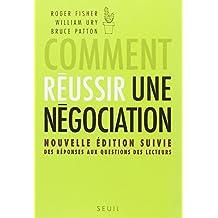 Comment réussir une négociation [nouvelle édition]