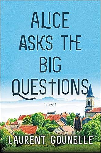 Amazon Fr Alice Asks The Big Questions Laurent Gounelle