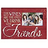 Prinz ''The Best Wines are the Ones We Drink With Friends'' Wood Photo Plaque with photo opening, 6 by 4-Inch by Prinz