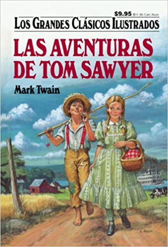 Las Aventuras De Tom Sawyer (Los Grandes Clasicos Ilustrados) (Spanish Edition): Mark Twain : 9781603400930: Amazon.com: Books