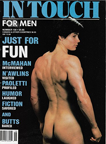 Bruce Sterling l Jeff McMahan l Gay New Orleans - April, 1990 In Touch for Men Issue #158