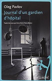 Journal d'un gardien d'hôpital, Pavlov, Oleg